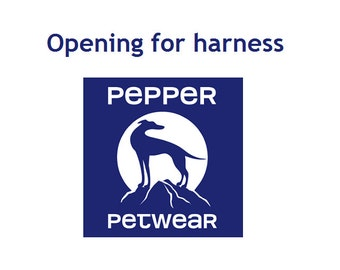 Harness opening