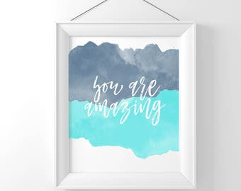 You Are Amazing Watercolor Typography Art Country Cottage Chic Digital Print INSTANT DOWNLOAD