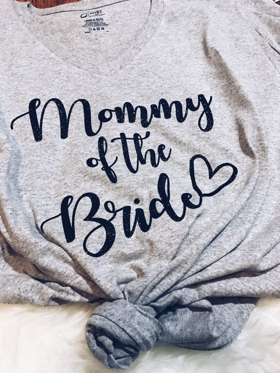 Mother Of The Bride T Shirt Mother Of The Groom T Shirt