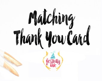 Add-On A Coordinating Thank You Card - Digital File