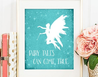 75% OFF SALE - Fairy Tales Can Come True - 8x10 Printable Wall Art, Home Decor, Nursery Decor, Baby Girl Art, Fairy Tale Art, Quote Print