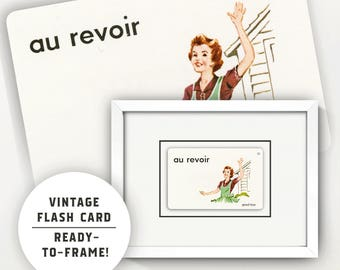 French Au Revoir/Goodbye Art • Vintage Flash Card • Custom Matted 5X7 or 8X10 • French Language • Collectible • Wall Art • Gift