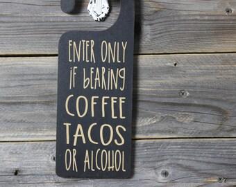 door knob hanger,taco, coffee,alcohol,funny,chalkboard,door sign,sign,hanging,custom chalkboard,personlized chalkboard,room name