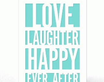 Love , Laughter, Happy Ever After PaperCut Card , Stars , Men , Women , Teens , Kids , Gift , Blank Inside , Free confetti