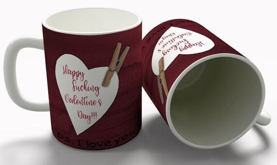 Funny Valentine mug, Mature Valentine Mug, Effing Valentine Day Gift, Profanity Valentine Mug, fucking Valentine gift, Snarky Valentine gift