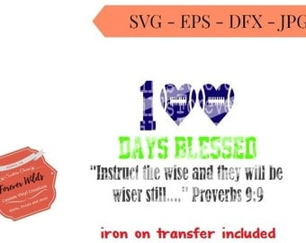 100 days blessed School svg - 100 days of school - SVG, DXF, EPS- 100 days svg cut file, proverbs 9:9 -  silhouette cut file - cameo file