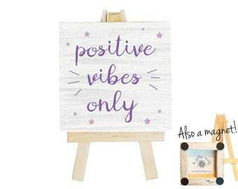 Positive vibes only mini canvas magnet. Positive inspiration. Positive vibes. Positive quotes. Think positive. Positive energy