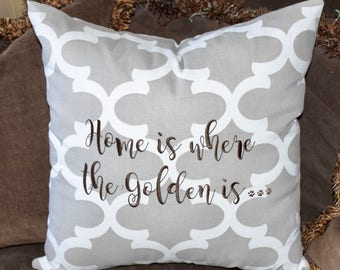 Home is Where the Golden is Quatrefoil Throw Pillow || Accent Pillow Cover || Square Decorative Pillow by Three Spoiled Dogs