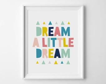 Dream a little dream, Typography print, Modern nursery, Baby room art, Kids room decor, Nursery printables, Nursery quotes, Dream print