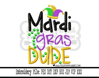 Mardi gras Embroidery design 5x7 6x10 Mardi gras Dude Embroidery saying, NOLA embroidery, socuteappliques, Fat Tuesday embroidery, beads