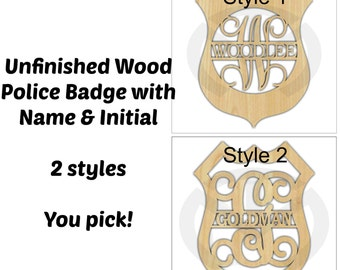 Unfinished Wood Police Badge Door Hanger Laser Cutout w/ Your Initial & Name, Home Decor, Various Sizes, Ready to Paint, 2 Styles