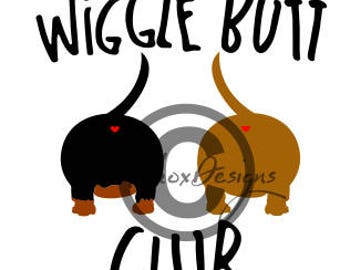 Dachshund T Shirt Svg File, Dxf For Silhouette Cameo, Wiggle Butt Club Svg