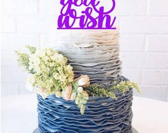 As you wish Wedding Cake Topper As you wish Cake Topper As you wish anniversary cake topper script cake script topper finally wedding cake