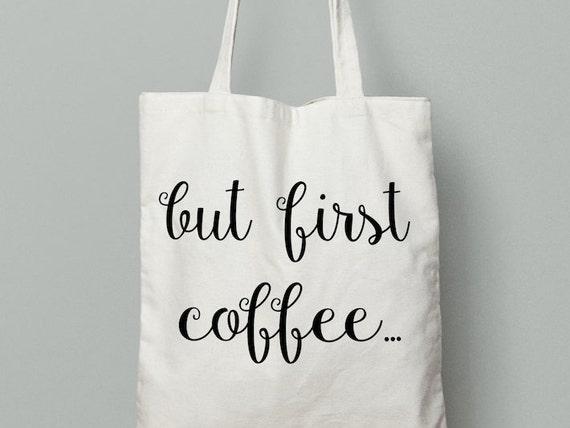 but coffee first, Coffee, Coffee tote bag, tote bag