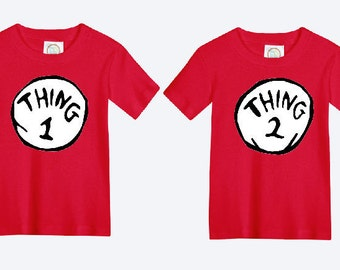 Thing One and Thing Two Dr. Seuss Shirts /  Dr. Seuss Shirts / Thing One Thing Two / Thing 1 Thing 2 / Dr. Seuss Matching Shirts