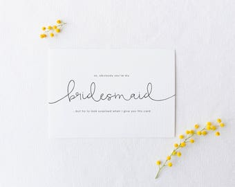 BE MY BRIDESMAID Greeting Card, Will You Be My Bridesmaid, Funny Bridesmaid Card, Bridesmaid Card, Will You Be My Card