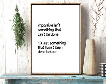 Impossible Quote Poster, Motivational Quote, Inspirational Art,Inspirational Quote,Graduation Gift,Dorm Decoration,Office Poster, Motivation