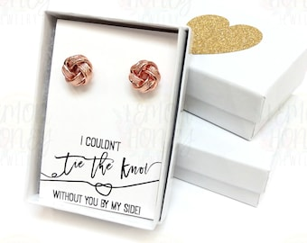 Rose Gold Knot Earrings, Bridesmaid Gift Earrings, Love Knot Earrings, Bridal Party Jewelry, Tie the Knot Earrings, Bridemaid Proposal