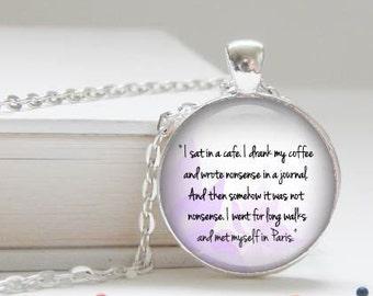 Sabrina quote - I met myself in Paris - inspiring necklace