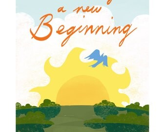 Each day a new beginning print, One day at a time print, sunrise, digital, downloadable, printable art of sun and a bird, encouragment card