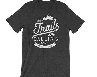 Running shirt | Trail Running |  The Trails are Calling T-shirt |Gift for Runners| Outdoors Trail | Running Shirts | Trail Runner