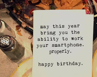 Dad Birthday, Birthday Card, Smartphone Birthday, Technology Card, Card for Him, Blank Inside, Typewriter Font, Chucklcards