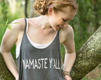 Yoga Tank - Yoga Shirt | Women's Slouchy Tank | Namaste Y'all