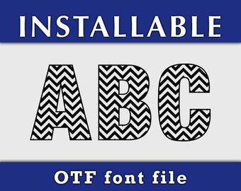 Chevron Font, Installable font, True Type font, OFT font, Patterned font, Cricut fonts, Silhouette fonts, Sure cuts a lot, Scan n cut