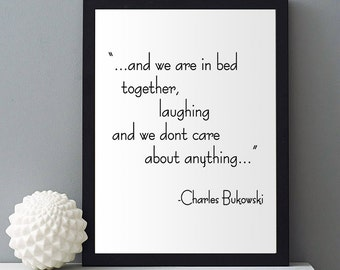 Poetry print, Charles Bukowski, Love quote print, Couples gift, Gifts for poets, Bedroom decor, Couple art, Quotes, Lyrics, gift for husband