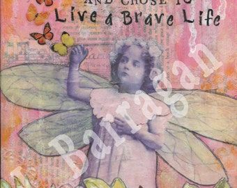 Fairy art, Mixed Media, Collage, Spiritual gift, wall art, inspirational quote, new age gift, mantra art, Jackie Barragan, Courage & Art
