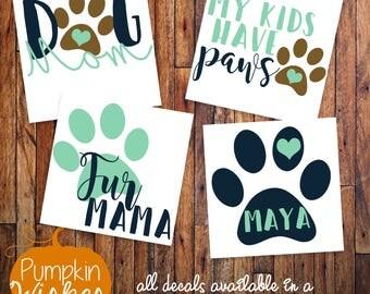 Dog Mom Decal/Fur Mama/Fur Friends Decal/Paw Mom Decal/Paw Print Decal/Yeti Decal