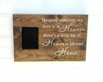 Heaven In Our Home - Someone in Heaven - Heaven Wood Sign - Little Bit of Heaven - Because Heaven - Rustic Heaven - Heaven Wooden Sign -