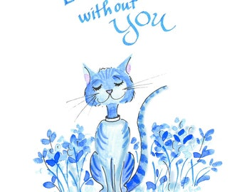 Original watercolor cartoon. Not a print. Fun blue cat. Hand painted