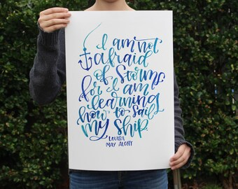 Louisa May Alcott Quote - Little Women Art Print - I am not afraid of Storms for I am learning how to sail my ship