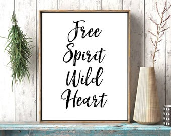 Free Spirit Wild Heart, Calligraphic Poster, Motivational Quote, Printable Quote, Free Quote, Wild Heart Quote, Motivational Poster