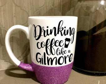 Gilmore Girls Mug, Drinking Coffee Like a Gilmore, Gilmore Girls, Rory, Lorelei, Glitter Mug, Lukes Diner, Stars Hollow
