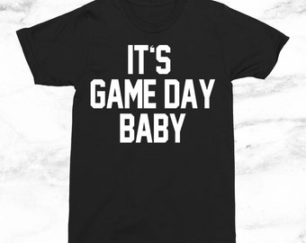 It's Game Day Baby T-Shirt