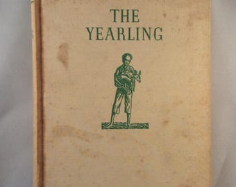 The Yearling by Marjorie Kinnan Rawlings - First Edition and First Printing (1938)