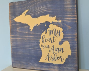 University of Michigan Sign // Rustic UofM Sign // Ann Arbor MI Sign // UM Alumni Gift // My heart is in Ann Arbor