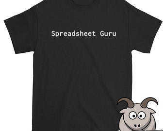 Spreadsheet Guru Shirt, Tech Shirt, Technology Shirt, Funny Computer Shirt, Spreadsheet Shirt, Accountant Shirt, Nerd Shirt, Funny Shirts