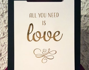 "Real foil | Print | Wall Art | Inspirational Quote | Love | ""All you need is love"""