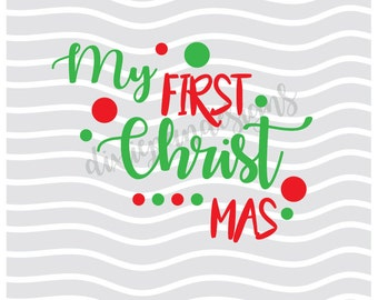 My First Christmas svg dxf svg  dxf silhouette cricut cut file instant download digital funny christmas svg dots babys first christmas