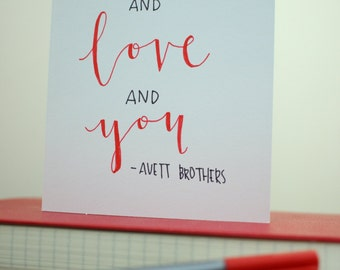 I and Love and You Avett Brothers Valentine's day card