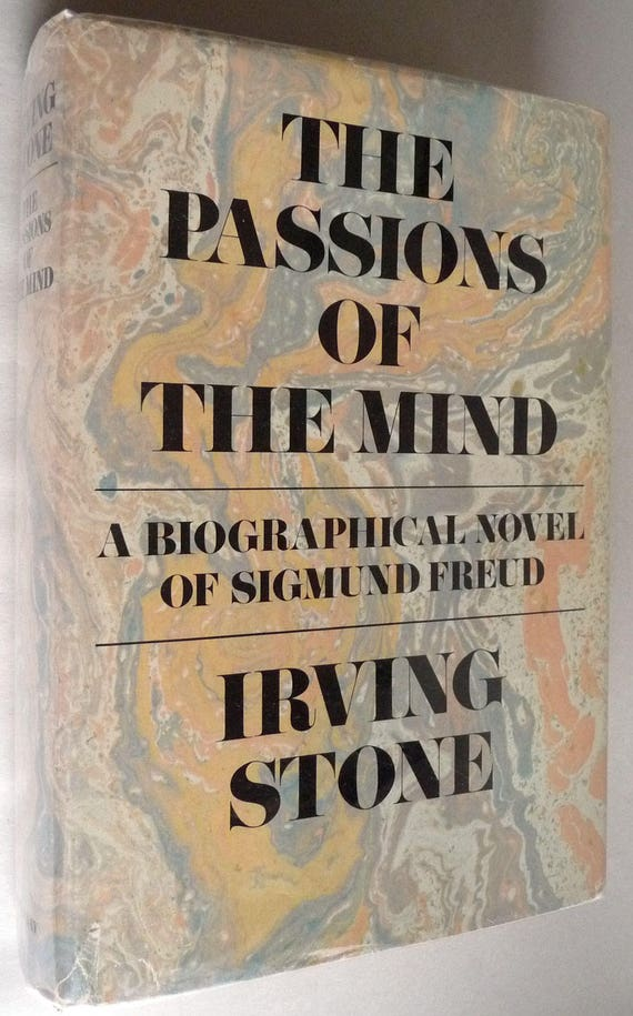 Passions of the Mind 1971 by Irving Stone - Signed 1st Edition Hardcover HC w/ Dust Jacket DJ Sigmund Freud Biographical Fiction