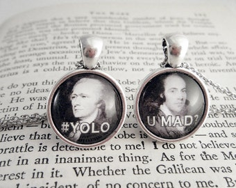 Hamilton #YOLO / Burr #UMAD? - 18mm Best Friends Pendant Set