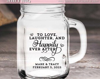 "Custom ""Love Laughter and Happily Ever After"" Wedding Favor Mason Jars"