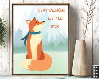Stay clever little fox printable nursery decor, kids room wall art decor, fox baby room printable, instant download woodland print