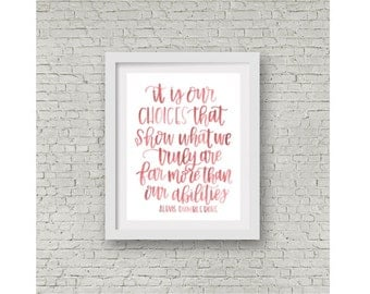 Harry Potter Quote / Albus Dumbledore / Watercolor Quote / Hand Lettering / Calligraphy / Wall Art / Chamber of Secrets / JK Rowling / 8x10
