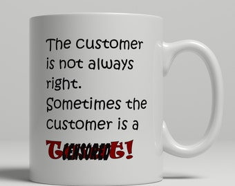Twat mug, cuss mug, customer care mug, customer service mug, customer service manager mug, twat customer, mature mug UK Mug Shop,  RM2011