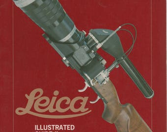 Leica Illustrated Guide II Lenses, Accesssories & Special Models 1978 Book by James L Lager